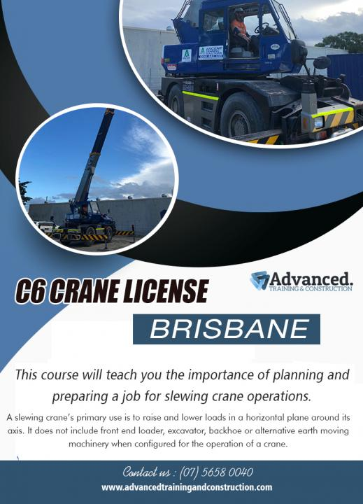 C6 Crane License Brisbane | Call - 0756580040 | advancedtrainingandconstruction.com